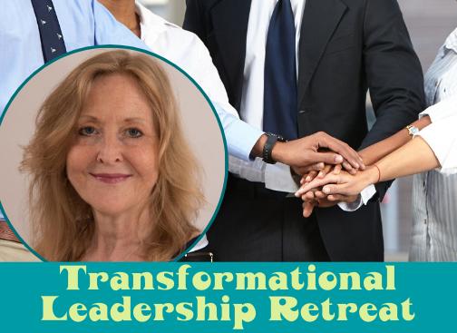 Transformational Leadership Retreat