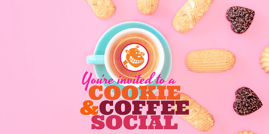 you're invited to a cookie and coffee social